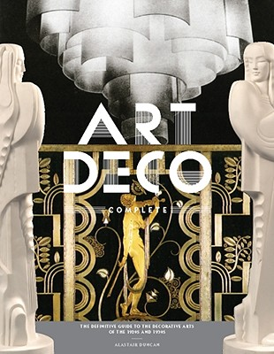 Art Deco Complete By Duncan, Alastair